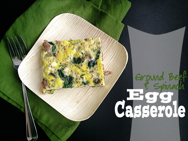 Ground Beef & Spinach Egg Casserole // Holly Would If She Could