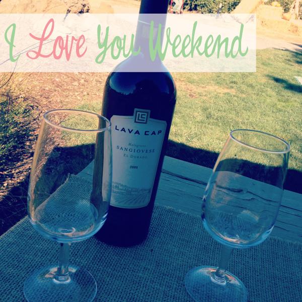 I love you weekend