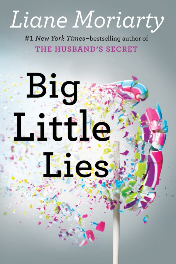 Big-Little-Lies-By-Liane-Moriarty